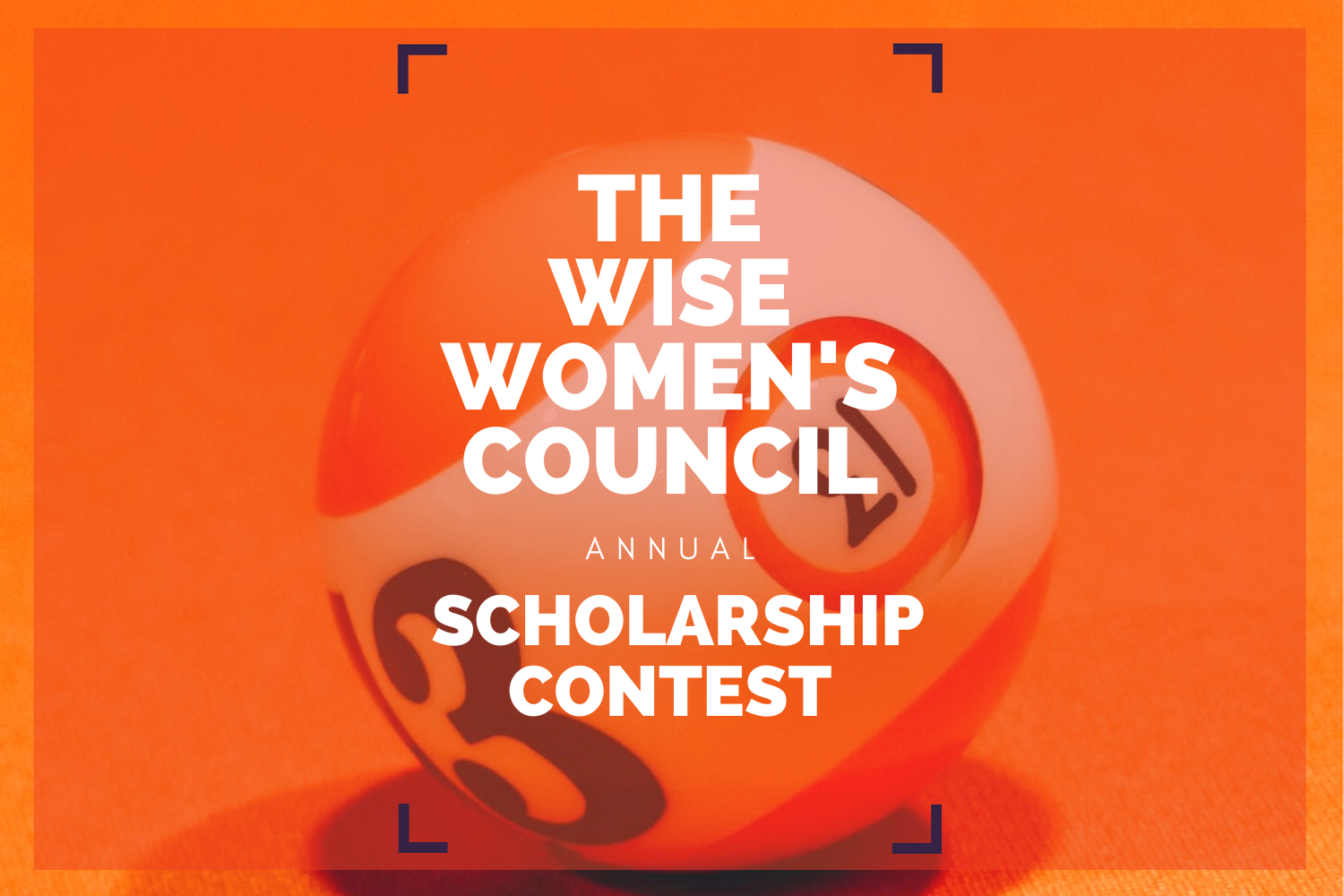 Wise Women's Council 2021 Scholarship Competition
