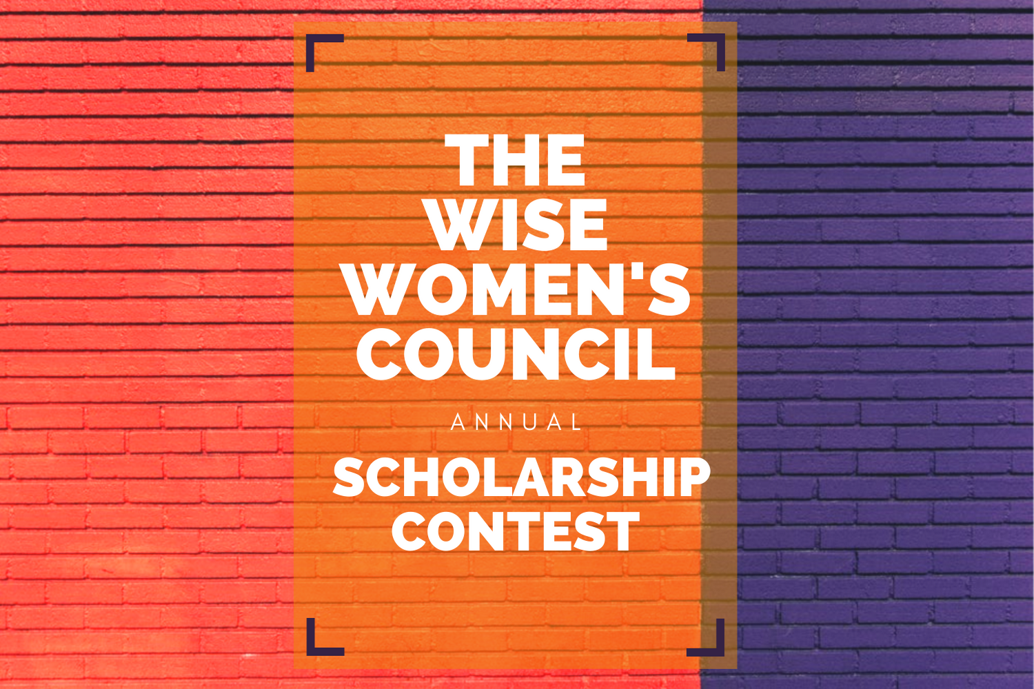 The Wise Women's Council 2021 Scholarship Contest
